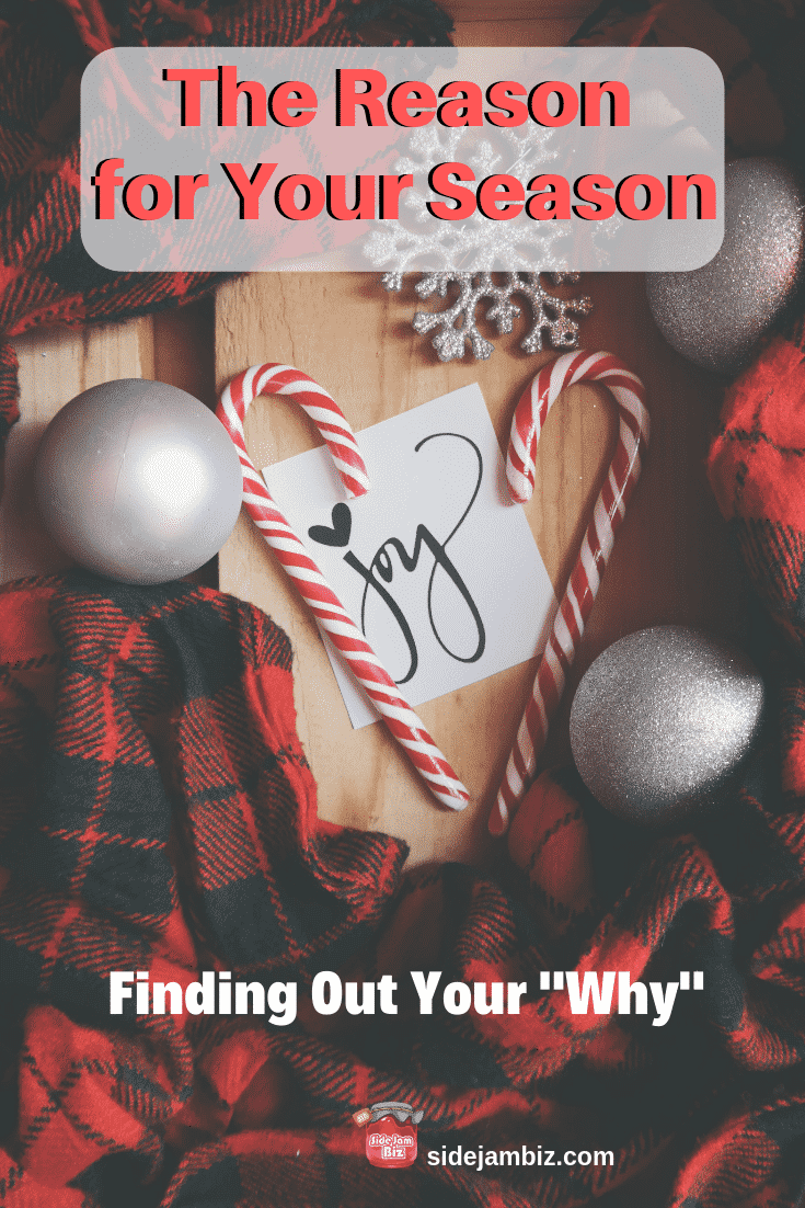 """The Reason for Your Season - Finding Out Your """"Why"""""""